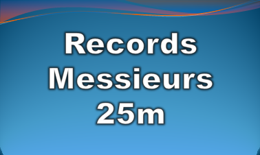 records messieurs 25m